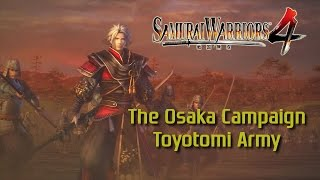 Samurai Warriors 4 [PS4] | Legend of the Sanada | The Osaka Campaign (Toyotomi Army)