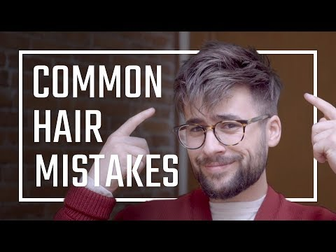5 COMMON Hairstyle Mistakes Every Guy Makes | Healthy Hair Tips For Men