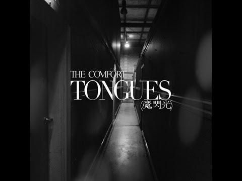 Tongues (Masenko) - The Comfort