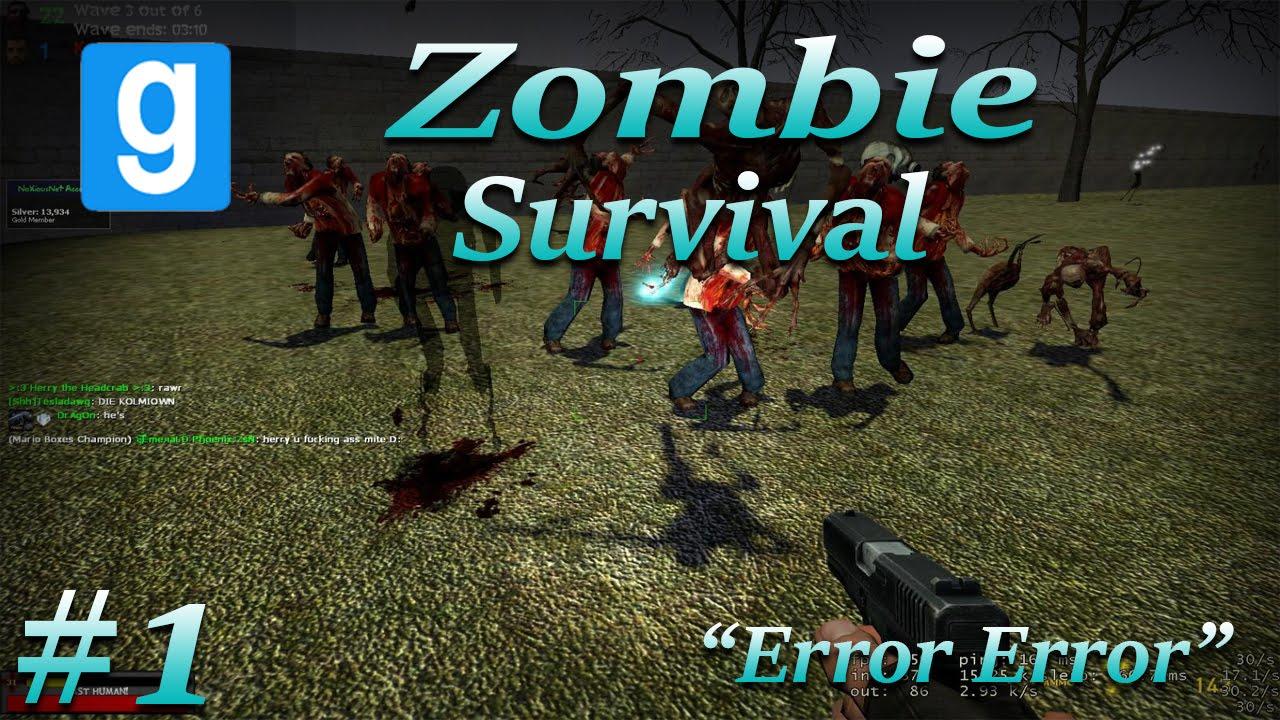 Zombie Survival ERROR  :: Garry's Mod Help / Problems / Bugs
