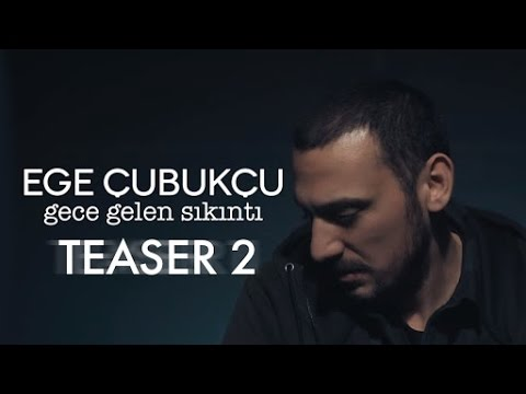 Ege Çubukçu - Bana Ne (Teaser 2)