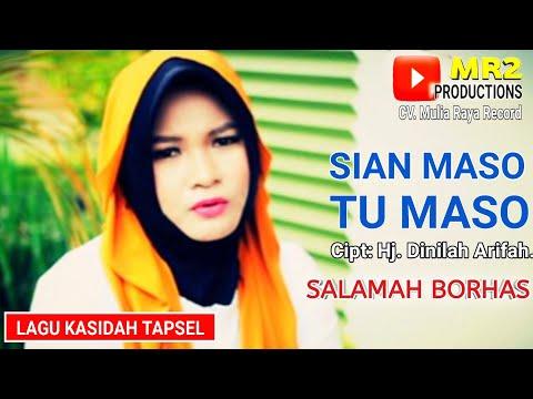 SIAN MASO TU MASO - Lagu Kasidah Tapsel - SALAMAH BORHAS