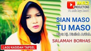Gambar cover SIAN MASO TU MASO - Lagu Kasidah Tapsel - SALAMAH BORHAS
