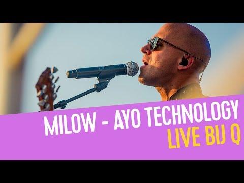 Milow - Ayo Technology | Live bij Q