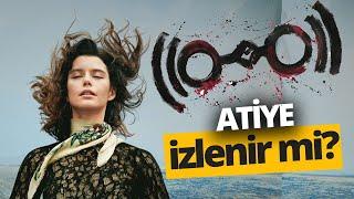 Netflix'in yeni Türk dizisi Atiye nasıl? İzledik, değerlendirdik!