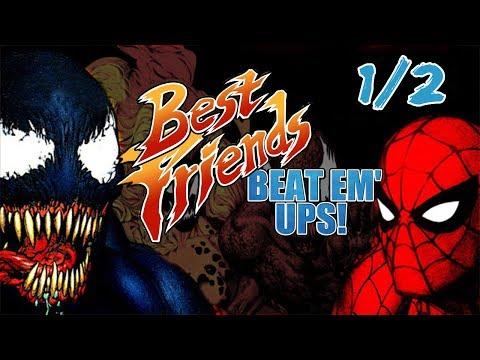 Best Friends Beat 'Em Ups - Spider-Man/Venom Separation Anxiety (Part 1/2)