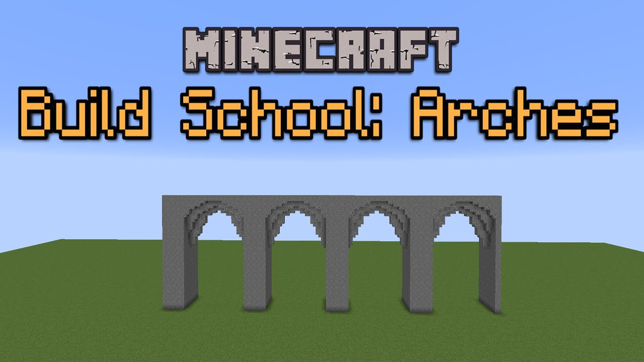 Minecraft Build School Arches Youtube