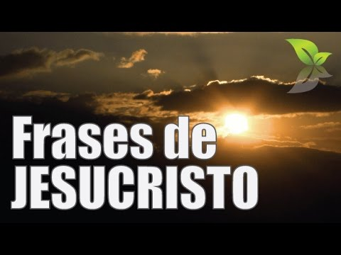 Frases Positivas Para Cambiar Tu Vida Jesucristo