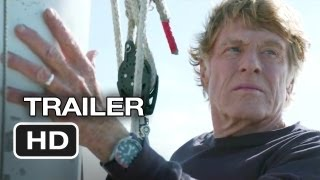 All Is Lost Official Trailer #1 (2013) - Robert Redford Movie HD