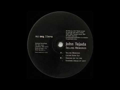 John Tejada – Selling Memories