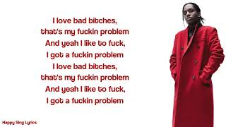 FUCKIN' PROBLEMS - A$AP ROCKY FT. DRAKE, 2 CHAINZ, KENDRICK LAMAR (Lyrics)