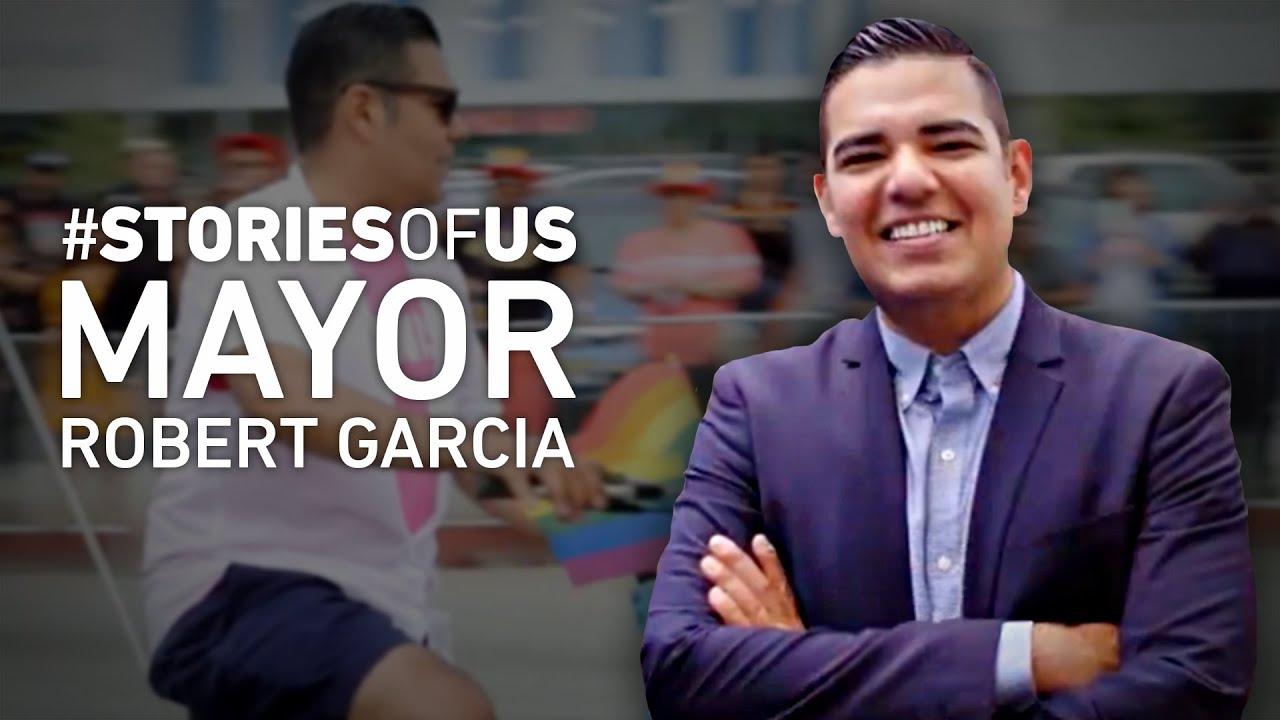 Pride 2018 - The FIRST Openly Gay Latino Mayor: Robert Garcia | Stories Of Us - mitu