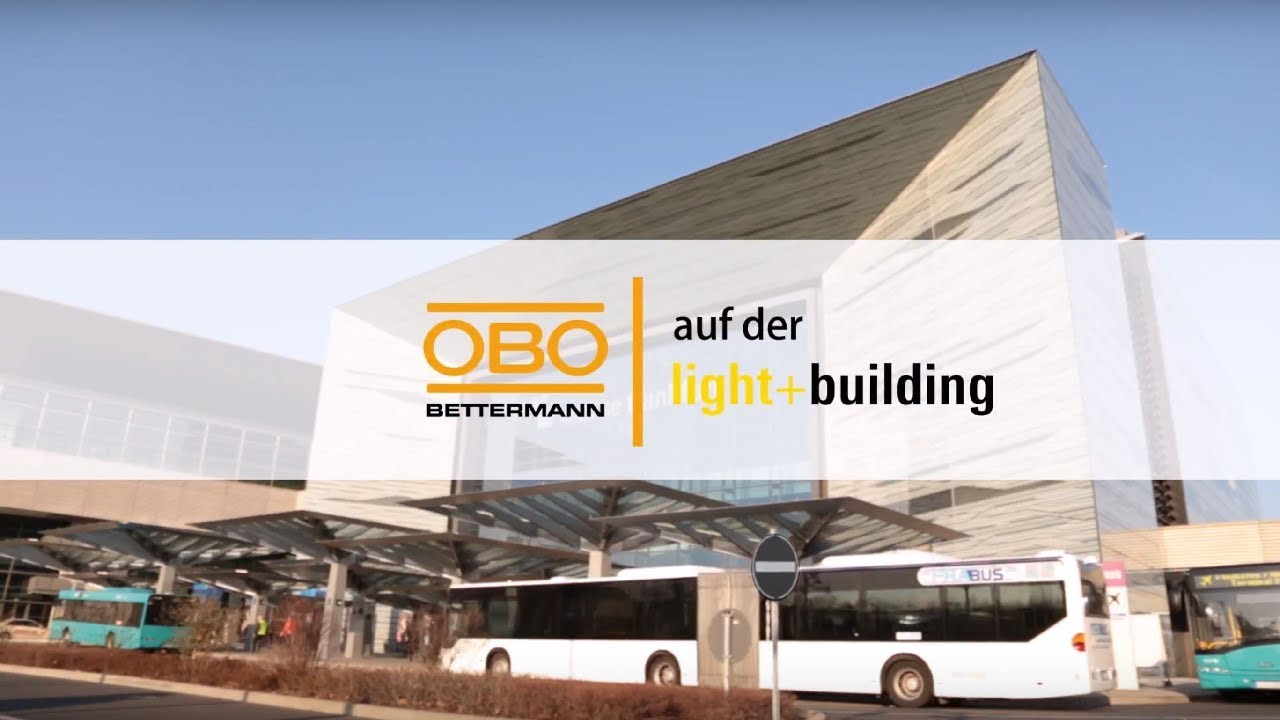 Messeauftritt von OBO Bettermann auf der Light + Building 2018 - YouTube