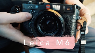 Leica M6 Review