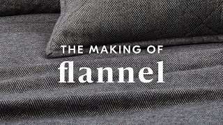 The Making Of: Flannel Collection