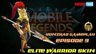 Mobile Legends Gameplay - Episode 9: Elite Warrior Skin   Yunzhao [MVP] Update 1.1.38