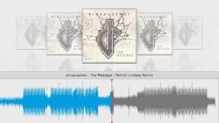 einsauszwei - The Message - Patrick Lindsey Remix