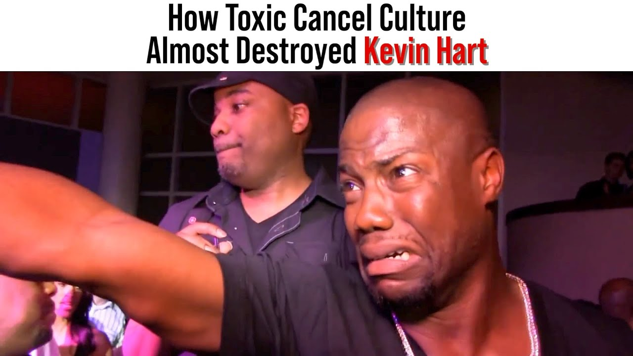 Toxic Cancel Culture almost destroyed Kevin Hart.