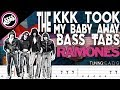 The Ramones - The Kkk Took My Baby Away | Bass Cover With Tabs in the Video