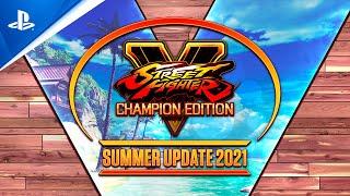 Street Fighter V: Champion Edition - Summer Update 2021 | PS4