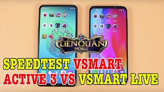 Speedtest Vsmart Active 3 vs Vsmart Live : Liệu CÓ BẤT NGỜ không?