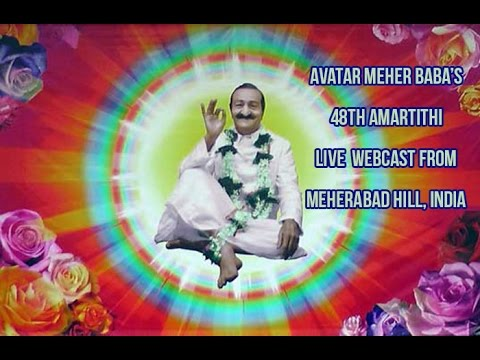 Avatar Meher Baba's 48th  Amartithi Live Webcast From Meherabad Hill.