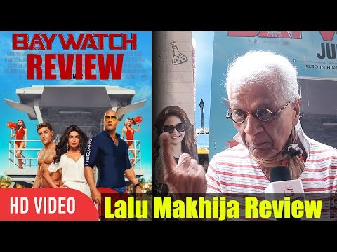 Baywatch Satyanash Waste Of Money | Lalu Makhija Review On Baywatch