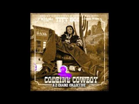 Feeling You  2 Chainz aka Tity Boi Codeine Cowboy 2011 Jenewcom