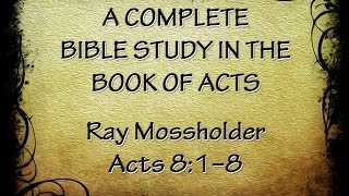 Acts 8:1--8