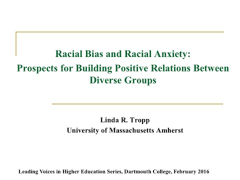 Leading Voices in Higher Education - Racial Bias and Racial Anxiety