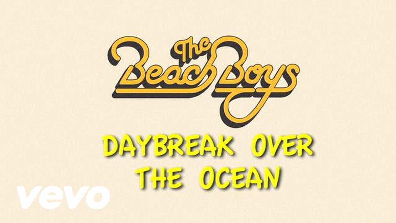 the-beach-boys-daybreak-over-the-ocean-lyric-video-thebeachboysvevo