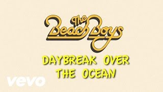 Video Daybreak Over the Ocean The Beach Boys