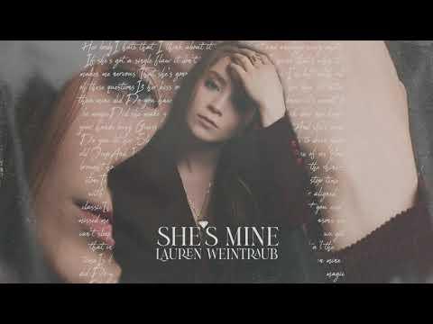 """Lauren Weintraub - """"She's Mine"""" (Official Artist Audio)"""