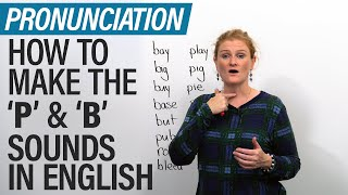 Speak English like a North American: How to pronounce P & B