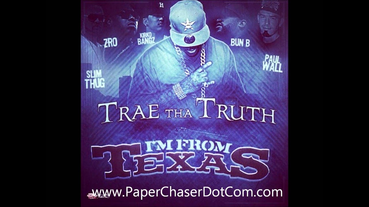 Trae Tha Truth Ft. Z-Ro, Kirko Bangz, Slim Thug, Paul Wall & Bun B - I'm From Texas [2012 N