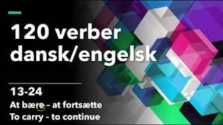 120 verber dansk/engelsk 13-24 At bære- at fortsætte