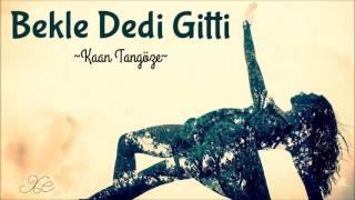 Kaan Tangöze - Bekle Dedi Gitti ( Guitar Cover )