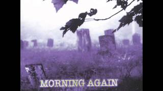 MORNING AGAIN - MURDER YOU CALL WAR