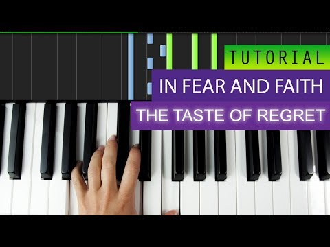 In Fear And Faith - The Taste Of Regret - Piano Intro Tutorial