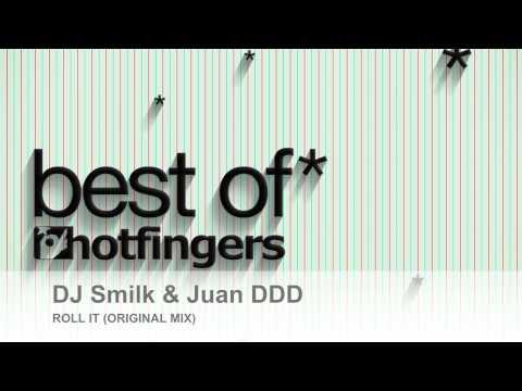 Dj Smilk & Juan DDD - Roll It (Original Mix)