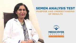 Semen Analysis Test: Purpose and Understanding of Results