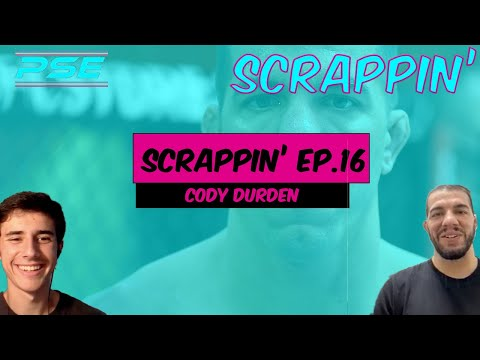 UFC Flyweight Cody Durden on the Flyweight division, UFC 266, and more! | Scrappin Ep. 16