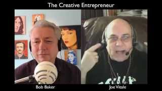 Joe Vitale on Marketing and the Magic of Believing - Creative Entrepreneur 025