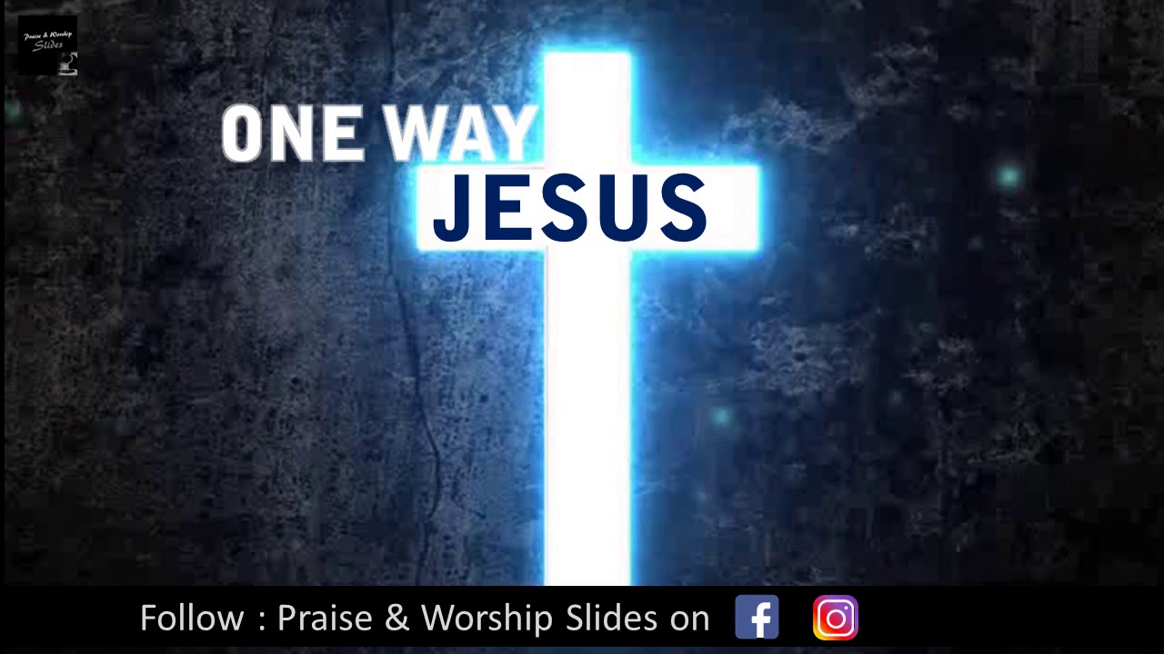 one way jesus by hillsong united english christian song
