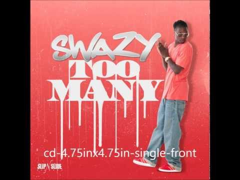 "Swazy - Too Many ""New 2014"" (uploaded by @__OSHH)"