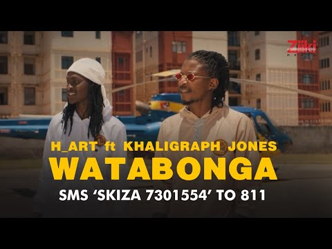 WATABONGA by H_ART THE BAND Ft. KHALIGRAPH JONES [Official Video] SKIZA 7301554' to 811