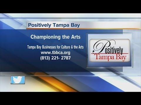 Positively Tampa Bay:  Tampa Bay Businesses for Culture & the Arts