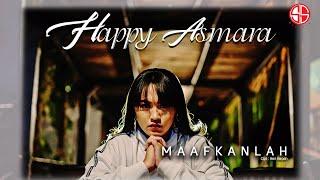 Happy Asmara - Maafkanlah (Official Music Video)