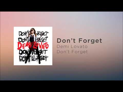Demi Lovato - Don't Forget (Official Audio)