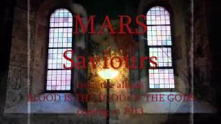 MARS - Saviours - Apocalyptic Pagan Folk 2013